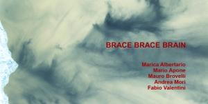 Brace Brace Brain, locandina